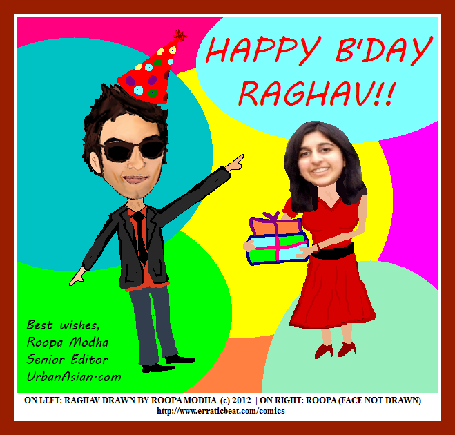 Happy Birthday Raghav!